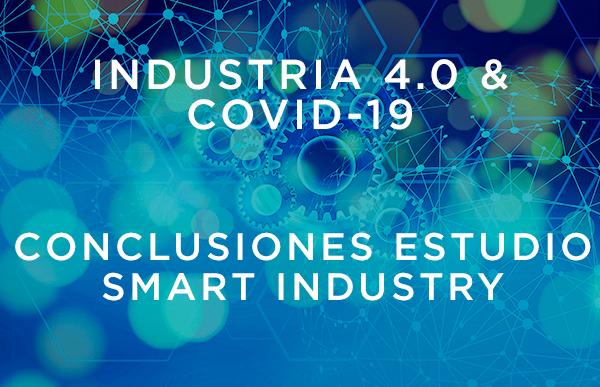 Conclusiones estudio Smart Industry en relación con la COVID19